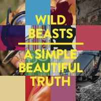 Purchase Wild Beasts - A Simple Beautiful Truth (EP)