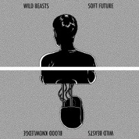 Purchase Wild Beasts - Soft Future / Blood Knowledge (CDS)