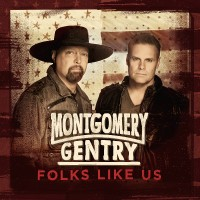 Purchase Montgomery Gentry - Folks Like Us