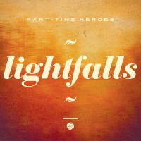 Purchase Part-Time Heroes - Lightfalls