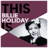 Purchase Billie Holiday - This Is Billie Holiday CD2