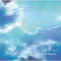 Purchase Andre Gagnon - Towa-Ni