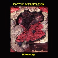 Purchase Cattle Decapitation - Homovore (EP)