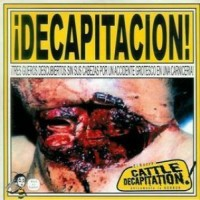 Purchase Cattle Decapitation - ¡decapitacion! (CDS)