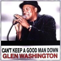 Purchase Glen Washington - Cant Keep A Good Man Down