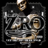 Purchase Z-Ro - Let The Truth Be Told