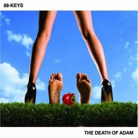 Purchase 88-Keys - The Death Of Adam