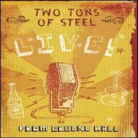 Purchase Two Tons Of Steel - Two Ton Tuesday Live!