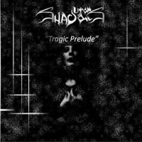 Purchase Upon Shadows - Tragic Prelude (CDS)