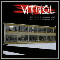 Purchase Vitriol - Requiem Of A Tortured Soul