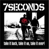 Purchase 7 Seconds - Take It Back, Take It On, Take It Over!