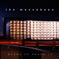 Purchase The Maccabees - Marks To Prove It
