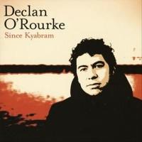 Purchase Declan O'Rourke - Since Kyabram