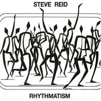 Purchase Steve Reid - Rhythmatism (Vinyl)