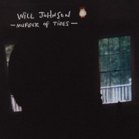 Purchase Will Johnson - Murder Of Tides