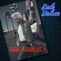 Purchase Dale Watson - The Truckin' Sessions Vol. 3