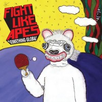 Purchase Fight Like Apes - Something Global (EP)