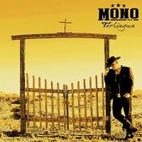 Purchase Mono Inc. - Terlingua