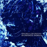 Purchase Phourist & The Photons - In Infinite Indigo