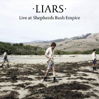 Purchase Liars - Live At Shepherds Bush Empire (EP)