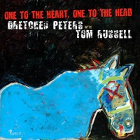 Purchase Gretchen Peters - One To The Heart, One To The Head (With Tom Russell)