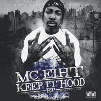 Purchase MC Eiht - Keep It Hood (EP)