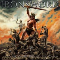 Purchase Ironsword - None But The Brave