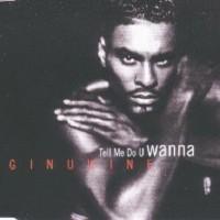 Purchase Ginuwine - Tell Me Do U Wanna (MCD)