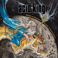 Purchase Acid King - Middle Of Nowhere, Center Of Everywhere