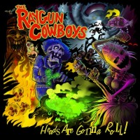 Purchase Raygun Cowboys - Heads Are Gonna Roll