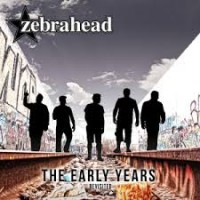 Purchase Zebrahead - The Early Years: Revisited