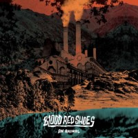 Purchase Blood Red Shoes - An Animal (CDS)