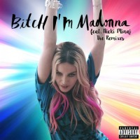Purchase Madonna - Bitch I'm Madonna (The Remixes)