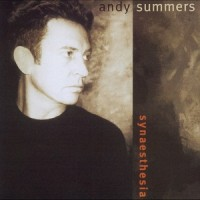 Purchase Andy Summers - Synaesthesia