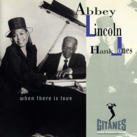 Purchase Abbey Lincoln - When There Is Love (With Hank Jones)