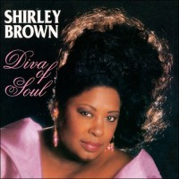 Purchase Shirley Brown - Diva Of Soul