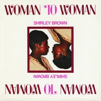 Purchase Shirley Brown - Woman To Woman (Vinyl)