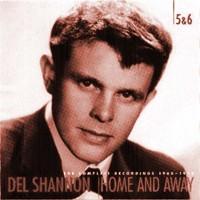 Purchase Del Shannon - Singles, Alternative Versions & Bootlegs