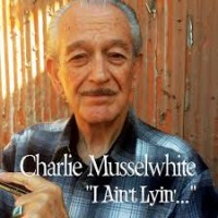Purchase Charlie Musselwhite - I Ain't Lying