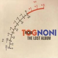 Purchase Rob Tognoni - The Lost Album