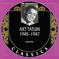 Purchase Art Tatum - 1945-1947 (Chronological Classics)