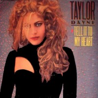 Purchase Taylor Dayne - Tell It To My Heart (Remastered Deluxe Edition) CD1
