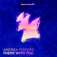Purchase Andrea Fissore - There With You (EP)