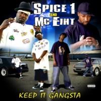 Purchase MC Eiht - Keep It Gangsta (With Spice 1)