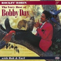 Purchase Bobby Day - Rockin' Robin: The Very Best Of