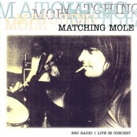 Purchase Matching Mole - BBC Radio 1 Live In Concert (EP)