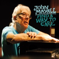 Purchase John Mayall - Find a Way to Care