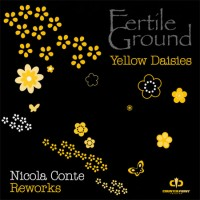 Purchase Fertile Ground - Yellow Daisies (Nicola Conte Reworks) (CDR)