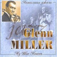 Purchase Glenn Miller - My Blue Heaven