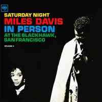 Purchase Miles Davis - In Person Saturday Night At The Blackhawk, San Francisco Vol. 2